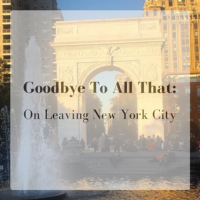 Goodbye to All That: A Break-Up Letter to New York